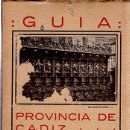 Libros antiguos: GUÍA PROVINCIA DE CÁDIZ, JUNTA PROVINCIAL DEL TURISMO 1930, 200PÁGS, RÚSTICA, 13X18CM. Lote 35609465
