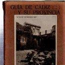Libros antiguos: GUÍA DE CÁDIZ Y SU PROVINCIA PARA USO DEL TURISTA, SALVADOR REPETO, 200PÁGS, RÚSTICA, 13X18CM. Lote 35609495