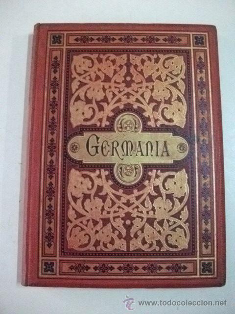 GERMANIA – DOS MIL AÑOS DE HISTORIA ALEMANA - JUAN SCHERR (Libros Antiguos, Raros y Curiosos - Geografía y Viajes)