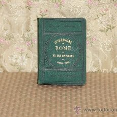 Libros antiguos: 3012- ITINERAIRE DE ROME. ANTOINE NIBBY. EDIT. LOESCHER. 1876.. Lote 36829451