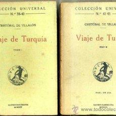 Libros antiguos: VILLALÓN : VIAJE DE TURQUÍA - DOS TOMOS (CALPE, 1919) . Lote 36909506