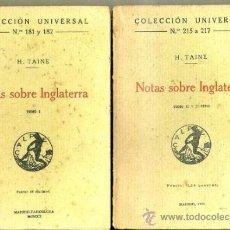 Libros antiguos: TAINE : NOTAS SOBRE INGLATERRA - DOS TOMOS (CALPE, 1920) . Lote 36909557