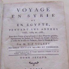 Libros antiguos: 1787 VOYAGE EN SYRIE PENDANT 1783 1784 ET 1785 VOLNEY ( 2º VOLUMEN ) VIAJES POR SIRIA. Lote 36959084