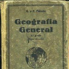 Libros antiguos: GEOGRAFÍA GENERAL (SEGUNDO GRADO), POR ESTEBAN PALUZÍE. ILUSTRADA CON MAPAS Y GRABADOS. Lote 37416384