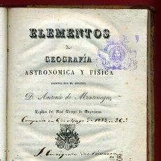 Libros antiguos: LIBRO ELEMENTOS DE GEOGRAFIA ASTRONOMICA Y FISICA , ANTONIO MONTENEGRO, 1828 , MAPAS , ORIGINAL. Lote 37492561