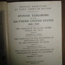 Libros antiguos: SPANISH EXPLORERS IN THE SOUTHERN UNITED STATES, 1528-1543. (1907). Lote 37627622