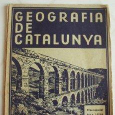 Libros antiguos: GEOGRAFIA DE CATALUNYA, LLIBRERIA CATALONIA, Nº 4 ANY 1936. Lote 37962233