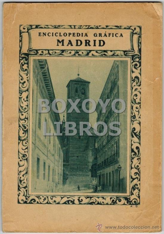 JUAN CHABÁS. ENCICLOPEDIA GRÁFICA. MADRID. 1929 (Libros Antiguos, Raros y Curiosos - Geografía y Viajes)
