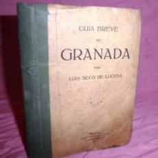 Libros antiguos: GUIA BREVE DE GRANADA - LUIS SECO DE LUCENA - AÑO 1917 - MUY ILUSTRADA.. Lote 38177055