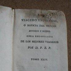 Libros antiguos: EL VIAJERO UNIVERSAL,O NOTICIA DEL MUNDO ANTIGUO Y NUEVO. LAPORTE (MR. DE) TOMO XXIV.. Lote 38345909