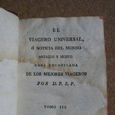 Libros antiguos: EL VIAJERO UNIVERSAL,O NOTICIA DEL MUNDO ANTIGUO Y NUEVO. LAPORTE (MR. DE) TOMO III DEL SUPLEMENTO. Lote 38345943