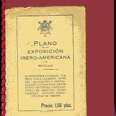Libros antiguos: PLANO DE LA EXPOSICION IBEROAMERICANA Y DE SEVILLA, ,1929,. Lote 38319046