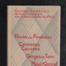 Libros antiguos: CATALOGO DE VIAJEDE RUTA EN AUTOCAR POR FRANCIA. 135 PAGINAS. . 1930. VER FOTOS. Lote 38355104