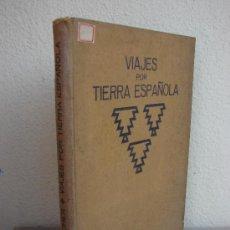 Libros antiguos: VIAJES POR TIERRA ESPAÑOLA. KURT HIELSCHER. Lote 38449158