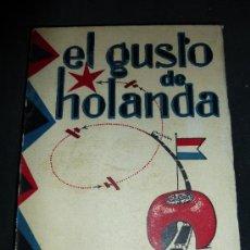 Libros antiguos: EL GUSTO DE HOLANDA, POR J. MIQUELARENA, ESPASA CALPE 1929. Lote 38569942