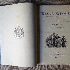 Libros antiguos: LA TIERRA Y EL HOMBRE, DOS TOMOS, FEDERICO DE HELLWALD, BARCELONA 1 8886.. Lote 38582038