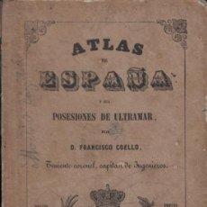 Libros antiguos: ATLAS DE ESPAÑA Y SUS POSESIONES DE ULTRAMAR , MADRID , FRANCISCO COELLO. Lote 38680168