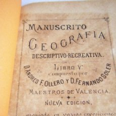 Libros antiguos: VALENCIA - 1880 - MANUSCRITO GEOGRAFIA - D.ANDRES F.OLLERO Y D.FERNANDO SOLER. Lote 38810245