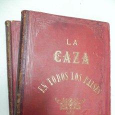 Libri antichi: LA CAZA EN TODOS LOS PAISES Y A TRAVES DE LOS SIGLOS, A. ELIAS, 1886 - HISTORIA DE LA CAZA, CAZA MA. Lote 39309197