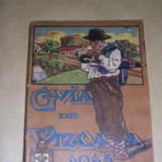 Libros antiguos: GUIA DE VIZCAYA 1915 ,CON DEDICATORIA AUTOGRAFA ORIGINAL A PLUMA FUNDADOR GALLETAS ARTIACH ,ILUSTRAD. Lote 39627007
