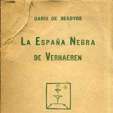 Libros antiguos: DARIO DE REGOYOS : LA ESPAÑA NEGRA DE VERHAEREN (1924). Lote 39646879
