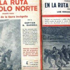 Libros antiguos: DARNELL : EN LA RUTA DEL POLO NORTE - DOS TOMOS (IBERIA, 1932) CON FOTOGRAFÍAS. Lote 39647190