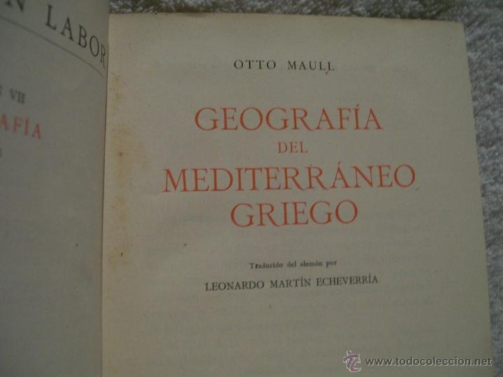 Libros antiguos: Geografía del mediterráneo griego, Otto Maull Ed. Labor. Se.VII;C. Geo. Nº171.(ÑÑ4 - Foto 2 - 39665423