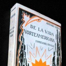Libros antiguos: DE LA VIDA NORTEAMERICANA, IMPRESIONES FRÍVOLAS - ANTONIO HERAS - ESPASA CALPE, MADRID, 1929. Lote 39740622