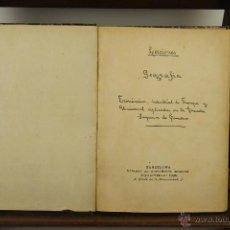 Libros antiguos: 3978- LECCIONES DE GEOGRAFIA. JOSE DE OLLERM. LIB. AGUSTIN BOSCH. S/F. MANUSCRITO IMPRESO. . Lote 39802641