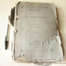 Libri antichi: BOLETIN DE LA SOCIEDAD GEOGRAFICA DE MADRID - TOMO II DE 1877 - 6 BOLETINES. Lote 39902759