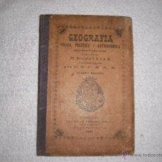 Libros antiguos: GEOGRAFIA, FÍSICA ,POLITICA Y ASTRONOMICA 1898 PP ESCOLAPIOS. Lote 40033827