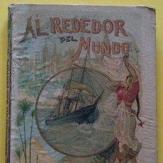 Libri antichi: LIBRO VIAJE ALREDEDOR DEL MUNDO AVENTURAS DE UN JOVEN MARINO AÑO 1915. Lote 40182350