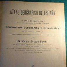 Libros antiguos: ATLAS GEOGRAFICO DE ESPAÑA - ESCUDE BARTOLI - ED. MARTIN, BARCELONA, 1900 - 1ª EDICION - TEXTO -. Lote 40464141