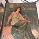 Libros antiguos: ESPAÑA REGIONAL - GEOGRAFIA DESCRIPTIVA - OBRA COMPLETA EN 4 TOMOS - AÑO 1900/15 APROX.. Lote 40822352