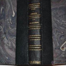 Libros antiguos: LAS CALLES DE MADRID. NOTICIAS, TRADICIONES Y CURIOSIDADES. D. HILARIO PEÑASCO DE LA P. RM64260-V. Lote 41231920