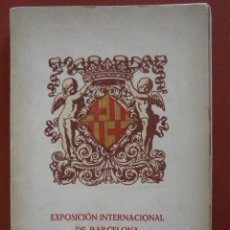 Libros antiguos: EXPOSICIÓN INTERNACIONAL DE BARCELONA 1929. GUIA OFICIAL. Lote 41340252