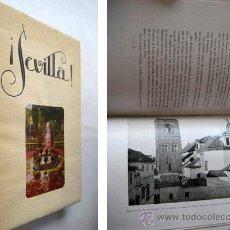Libros antiguos: SEVILLA! PÉREZ OLIVARES ROGELIO. 1929. Lote 41440420