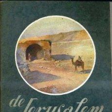 Libros antiguos: DE JERUSALEM A JERICÓ (PUBLICACIONS BIBLIA DE MONTSERRAT, 1928). Lote 41453010
