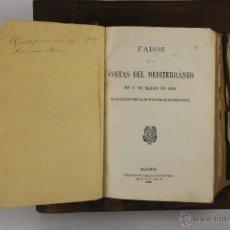 Libros antiguos: D-179. FAROS DE LAS COSTAS DEL MEDITERRANEO Y ANUARIO DE LA DIRECCION HIDROGRAFICA III Y IV. 1864/66. Lote 42076576