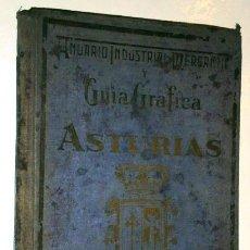 Libros antiguos: ANUARIO INDUSTRIAL, MERCANTIL Y GUÍA GRÁFICA DE ASTURIAS POR EL FINANCIERO EN MADRID 1927. Lote 42532056