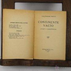 Libros antiguos: D-319. CONTINENTE VACIO. SALVADOR NOVO. EDIT. ESPASA CALPE. 1935. . Lote 42588474