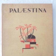 Libros antiguos: PALESTINA / LUDWIG PREISS Y PAUL ROHRBACH - 1925 / LIBRO DE FOTOGRAFÍAS DE PALESTINA Y TRANSJORDANIA. Lote 42876920