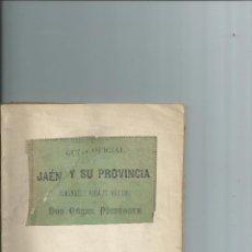 Libros antiguos: GUÍA OFICIAL DE JAÉN Y SU PROVINCIA Y ALMANAQUE PARA 1891 CÉSAR PICATOSTE 1ª EDICIÓN. Lote 42878929