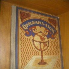 Libros antiguos: GEOGRAFIA-ATLAS POR EL DR. RAFAEL BALLESTER. GRADO SUPERIOR.1931. Lote 42898703