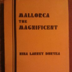 Libros antiguos: MALLORCA THE MAGNIFICENT. (1932) EJEMPLAR IMPECABLE!!!. Lote 43016487