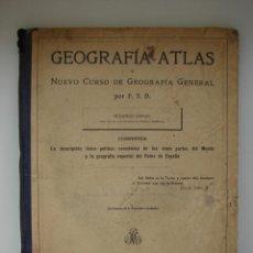 Libros antiguos: GEOGRAFÍA ATLAS. NUEVO CURSO. SEGUNDO GRADO. 1914. Lote 43255128