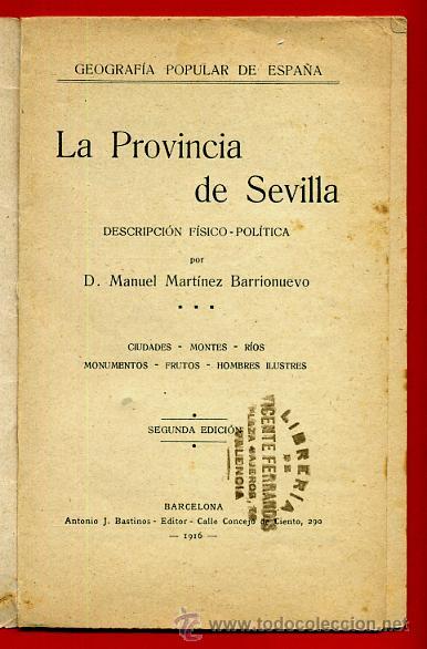 Libros antiguos: FOLLETO SEVILLA , GEOGRAFIA POPULAR DE ESPAÑA 8 , CON ILUSTRACIONES, 1916 ,ORIGINAL ,BO - Foto 2 - 43584300