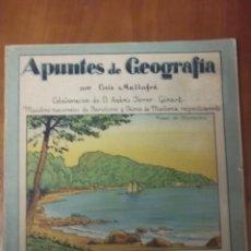 Libros antiguos: APUNTES GEOGRAFÍA ISLAS BALEARES / LUIS MALLAFRE / EDITORIAL ROMA / 1930. Lote 43654376
