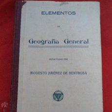 Libros antiguos: LIBRO ELEMENTOS DE GEOGRAFÍA GENERAL MODESTO JIMENES DE BENTROSA 1922 VALENCIA L-7372. Lote 43839567
