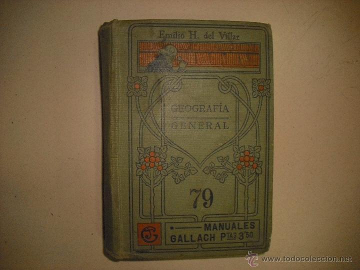 GEOGRAFIA GENERAL 79. MANUALES GALLACH (Libros Antiguos, Raros y Curiosos - Geografía y Viajes)